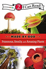 Poisonous, Smelly, and Amazing Plants by  Zondervan, 9780310720089