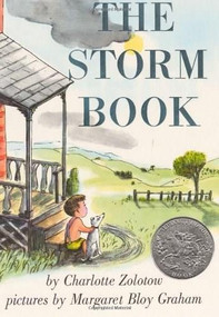 The Storm Book by Charlotte Zolotow, Margaret Bloy Graham, 9780064431941