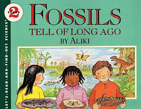 Fossils Tell of Long Ago by Aliki, Aliki, 9780064450935