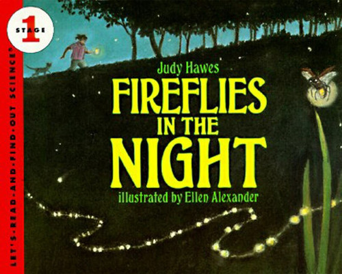 Fireflies in the Night (Revised Edition) by Judy Hawes, Ellen Alexander, 9780064451017