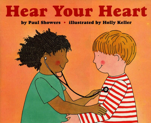 Hear Your Heart by Paul Showers, Holly Keller, 9780064451390