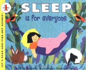 Sleep Is for Everyone by Paul Showers, Wendy Watson, 9780064451413