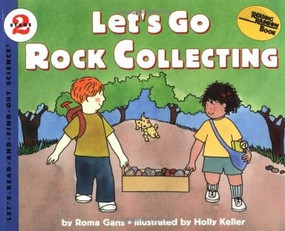 Let's Go Rock Collecting by Roma Gans, Holly Keller, 9780064451703