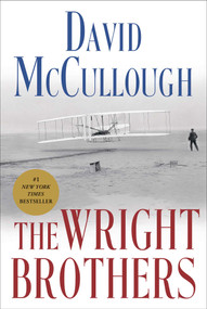 The Wright Brothers by David McCullough, 9781476728742