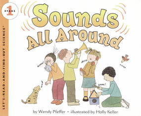 Sounds All Around by Wendy Pfeffer, Holly Keller, 9780064451772