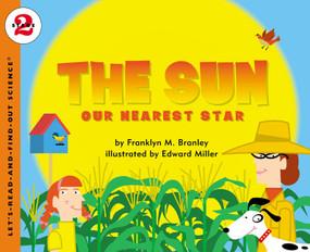 The Sun (Our Nearest Star) by Franklyn M. Branley, Edward Miller, 9780064452021