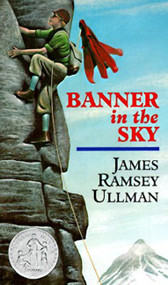 Banner in the Sky by James Ramsey Ullman, 9780064470483