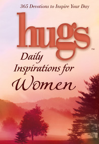 Hugs Daily Inspirations for Women (365 devotions to inspire your day) (Miniature Edition) by Freeman-Smith LLC, 9781416533887