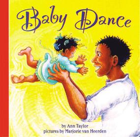 Baby Dance by Ann Taylor, Marjorie van Heerden, 9780694012060