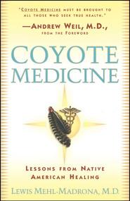 Coyote Medicine (Coyote Medicine) by William L. Simon, Lewis Mehl-Madrona, 9780684839974