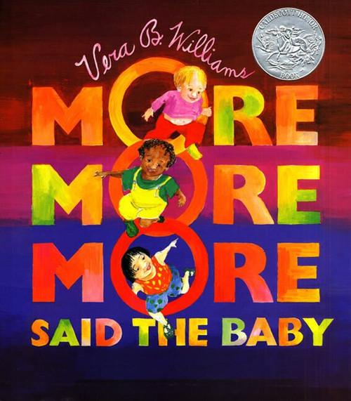 """""""More More More,"""" Said the Baby Board Book by Vera B. Williams, Vera B. Williams, 9780688156343"""