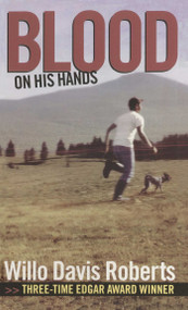 Blood on His Hands by Willo Davis Roberts, 9781481444613