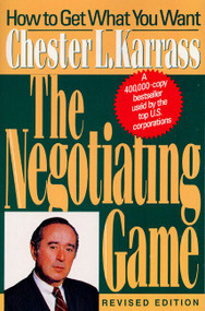Negotiating Game Rev by Chester L. Karrass, 9780887307096