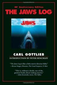 The Jaws Log (Third Edition) by Carl Gottlieb, 9781557049582