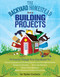 The Backyard Homestead Book of Building Projects (76 Useful Things You Can Build to Create Customized Working Spaces and Storage Facilities, Equip the Garden, Store the Harvest, House Your Animals, and Make Practical Outdoor Furniture) by Spike Carlsen, 9781612120850