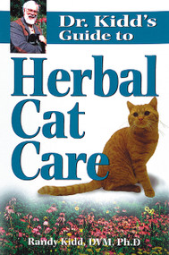 Dr. Kidd's Guide to Herbal Cat Care by Randy Kidd, 9781580171885