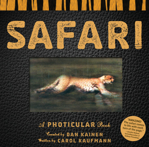 Safari (A Photicular Book) by Dan Kainen, Carol Kaufmann, 9780761163800