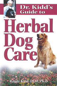 Dr. Kidd's Guide to Herbal Dog Care by Randy Kidd, 9781580171892