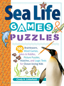 Sea Life Games & Puzzles by Cindy A. Littlefield, 9781580176248