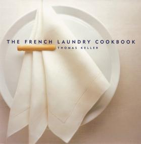 The French Laundry Cookbook by Susie Heller, Thomas Keller, Deborah Jones, 9781579651268