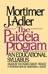 Paideia Program by Mortimer J. Adler, 9780020130406