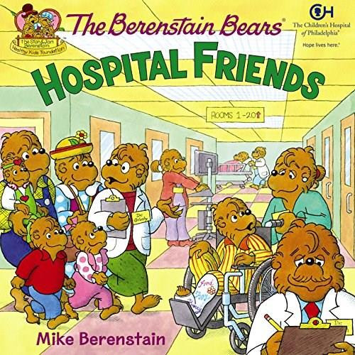 The Berenstain Bears: Hospital Friends by Mike Berenstain, Mike Berenstain, 9780062075413