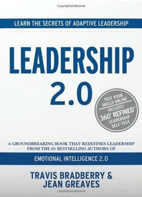 Leadership 2.0 by Travis Bradberry, Jean Greaves, 9780974320694