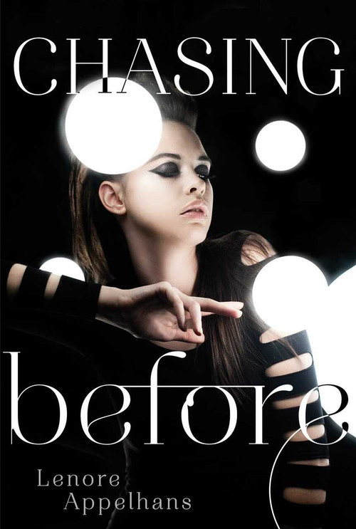 Chasing Before by Lenore Appelhans, 9781442441880