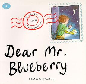 Dear Mr. Blueberry by Simon James, Simon James, 9780689807688