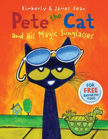 Pete the Cat and His Magic Sunglasses - 9780062275561 by James Dean, James Dean, Kimberly Dean, 9780062275561