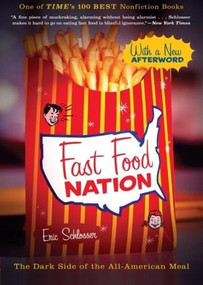 Fast Food Nation (The Dark Side of the All-American Meal) by Eric Schlosser, 9780547750330