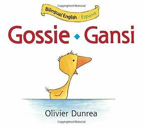 Gansi/Gossie bilingual board book by Olivier Dunrea, 9780547510729