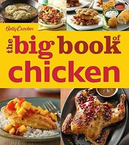Betty Crocker The Big Book of Chicken by Betty Crocker, 9780544454354