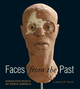 Faces from the Past (Forgotten People of North America) by James M. Deem, 9780547370248