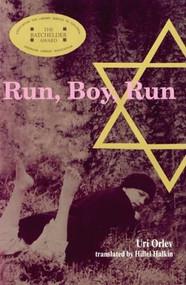 Run, Boy, Run by Uri Orlev, 9780618957064