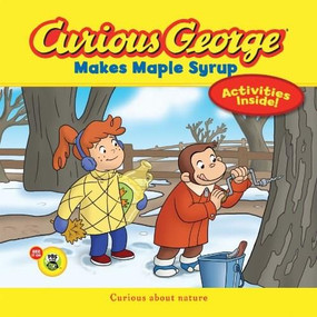Curious George Makes Maple Syrup  (CGTV 8x8) by H. A. Rey, 9780544032521