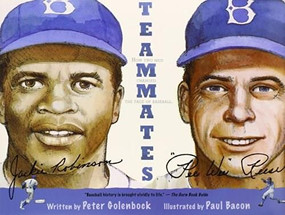 Teammates by Peter Golenbock, Paul Bacon, 9780152842864