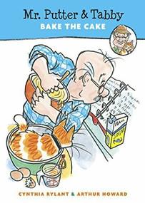 Mr. Putter & Tabby Bake the Cake by Cynthia Rylant, Arthur Howard, 9780152002145