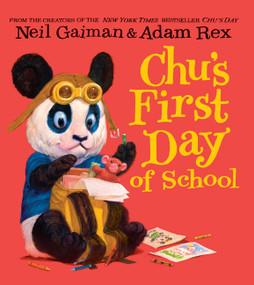 Chu's First Day of School Board Book by Neil Gaiman, Adam Rex, 9780062371492