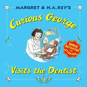 Curious George Visits the Dentist by H. A. Rey, 9780544146877