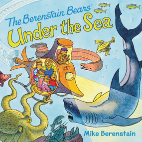 The Berenstain Bears Under the Sea by Mike Berenstain, Mike Berenstain, 9780062350114