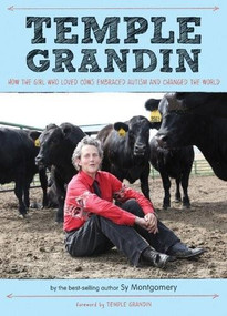 Temple Grandin (How the Girl Who Loved Cows Embraced Autism and Changed the World) by Sy Montgomery, Temple Grandin, 9780544339095