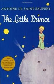 The Little Prince by Antoine de Saint-Exupéry, Richard Howard, 9780156012195