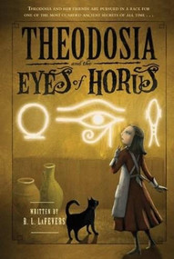 Theodosia and the Eyes of Horus by R. L.  LaFevers, Yoko Tanaka, 9780547550114