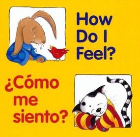 How Do I Feel? / ¿Cómo me siento? by Pamela Zagarenski, Editors of the American Heritage Dictionaries, 9780618169313