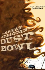 The Great American Dust Bowl by Don Brown, 9780547815503