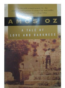 A Tale of Love and Darkness by Amos Oz, Nicholas de Lange, 9780156032520