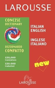 Larousse Concise Dictionary: Italian-English/English-Italian by Larousse, 9782035420541