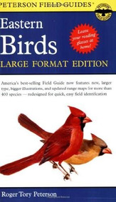 A Peterson Field Guide to the Birds of Eastern and Central North America (Large Format Edition) by Roger Tory Peterson, Virginia Marie Peterson, Roger Tory Peterson, 9780395963715