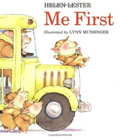 Me First by Helen Lester, Lynn Munsinger, 9780395720226
